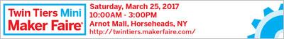 Twin Tiers Mini Maker Faire