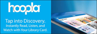 hoopla - tap into discovery. Instantly read, listen, and watch with your library card.
