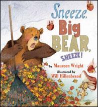 Sneeze, Big Bear, Sneeze